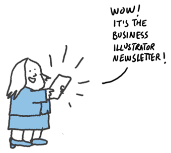 Business illustrator newsletter delights and educates